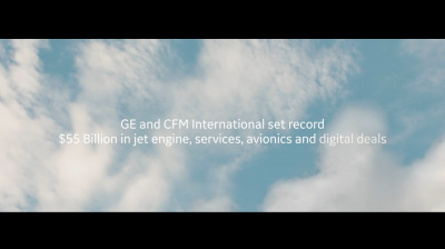 Video: GE and CFM International land big numbers at Paris Air Show
