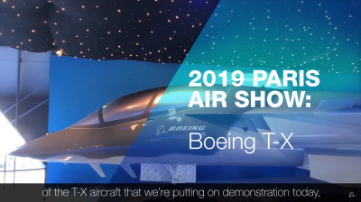 Video: Boeing T-X unveiled at 2019 Paris Air Show